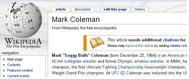 Mark Coleman = Saggy Balls.